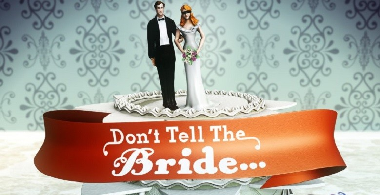 Don't Tell The Bride (FT)